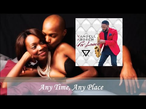 Vandell Andrew - Any Time Any Place [For Lovers 2016]