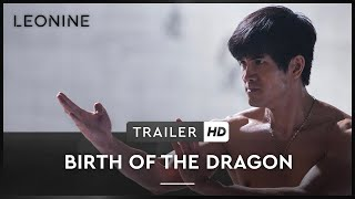 BIRTH OF THE DRAGON | Trailer | Deutsch