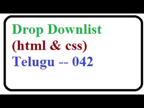 How to Create Drop Downlist in HTML select and Option Elements in HTML  --   Telugu 042