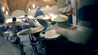 Come Thou Fount (I Will Sing) - Drum Cam