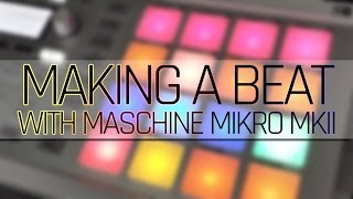 [Live] Making a Beat with Maschine Mikro MkII