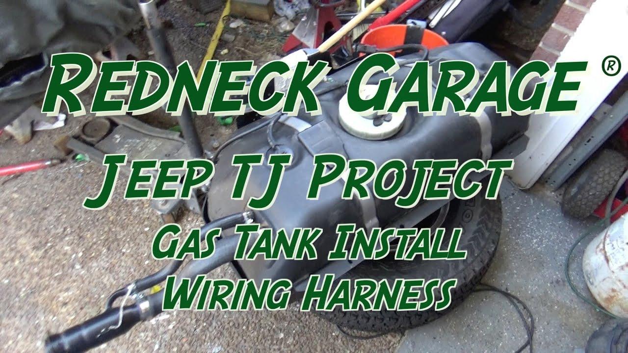 jeep wrangler tj project gas tank install wiring harness [ 1280 x 720 Pixel ]