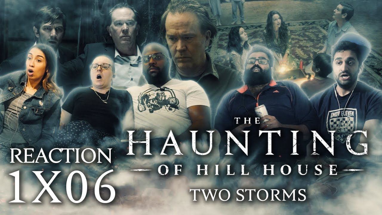 The Haunting Of Hill House 1x6 Two Storms Group Reaction Youtube
