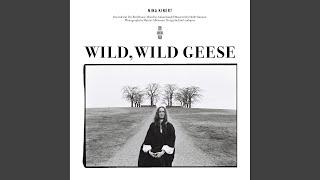 Wild, Wild Geese
