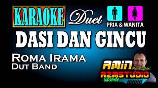 Download DASI DAN GINCU || Roma Irama || KARAOKE