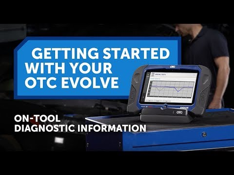 OTC EVOLVE Getting Started - On-Tool Diagnostic Information