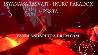 Video YANDI ANDAPUTRA DRUM CAM | ISYANA SARASVATI - INTRO PARADOX & PESTA download MP3, 3GP, MP4, WEBM, AVI, FLV Mei 2018