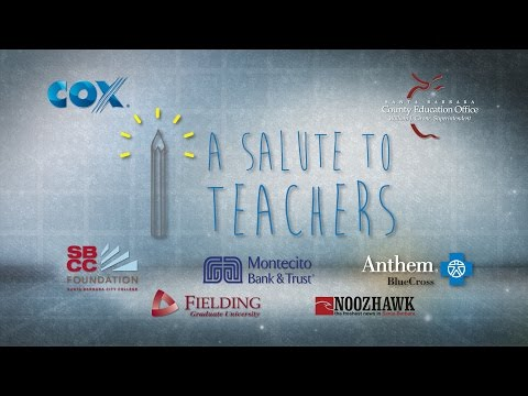 2016 Salute to Teachers Santa Barbara