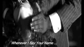Whenever I Say Your Name  ...