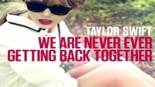 Taylor Swift - We Are Never Ever Getting Back Together (Karaoke with Full Backing Vocals)