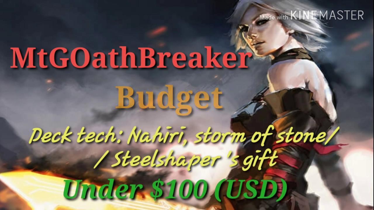 Mtgoathbreaker Budget Deck Tech Nahiri Storm Of Stone Youtube