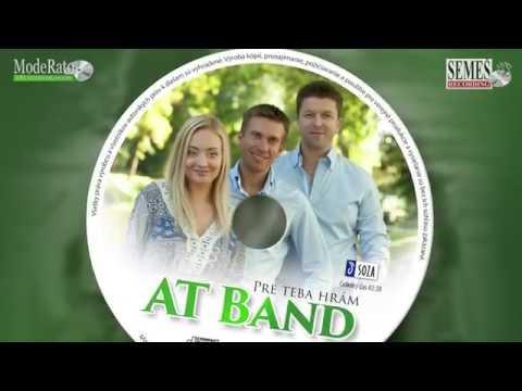 AT Band: Pre teba hrám (CD ukážka)