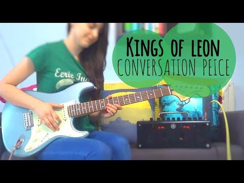 Kings of Leon - Conversation Piece | Guitar Cover #165 (Tabs)