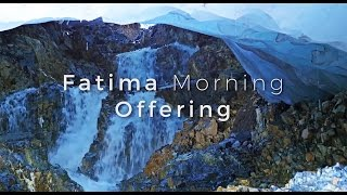 Fatima Morning Offering HD