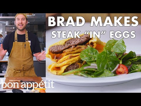 Brad Makes Steak 'In' Eggs | From the Test Kitchen | Bon Appétit
