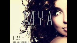 Mr. Incredible - Mya (New Songs 2012)