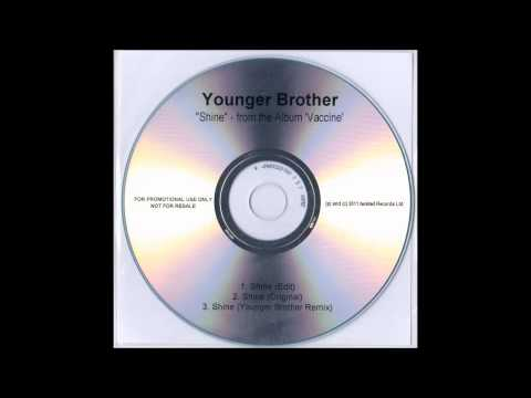 Younger Brother - Shine (Younger Brother Remix)