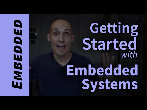 How To Get Started Learning Embedded Systems