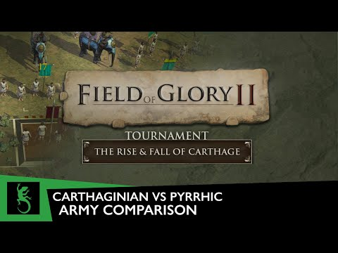 Field of Glory II - Tournament, Round 2   Carthaginian vs Pyrrhic Army comparison  