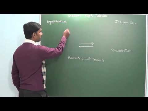 3.1 Equilibrium Introduction(Chemistry class 11 and 12)