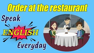 Practice English Speaking : Order at the restaurant