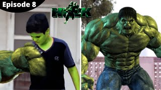 The Hulk Transformation in Real Life ( Episode 8) The Real Life Hulk