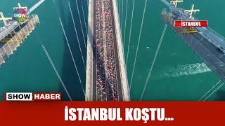 İstanbul koştu...