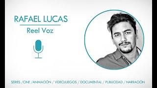 🗣🎙 Rafael Lucas - recopilación de Doblaje -  Demo 2019-20