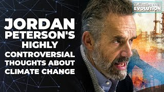 Jordan Peterson's Highly Controversial Thoughts On Climate Change (Pt. 1)