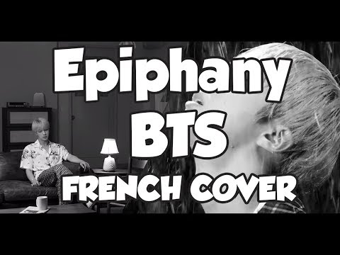 BTS (방탄소년단) LOVE YOURSELF 結 Answer 'Epiphany' | FRENCH COVER