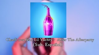 Charli XCX - After The Afterparty feat. Lil Yachty [Sub. Español]