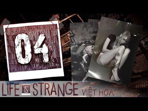 Life Is Strange - Tập 04: Mục Tiêu Tiếp Theo [Việt Hóa]