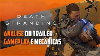 DEATH STRANDING   Análise completa do Trailer #4 (E3 2018) - Parte 2   Gameplay e Mecânicas