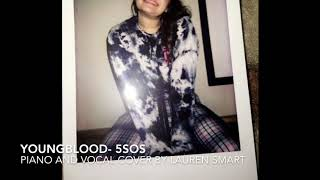 YoungBlood - 5SOS Cover (Higher Key)