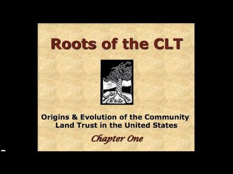 Chapter 1 - Roots of the Community Land Trust