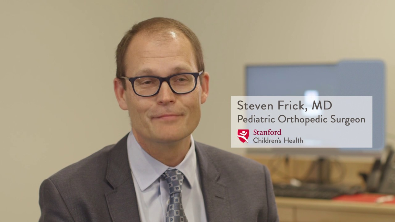Steven Frick – Orthopedics, Stanford Children's Health