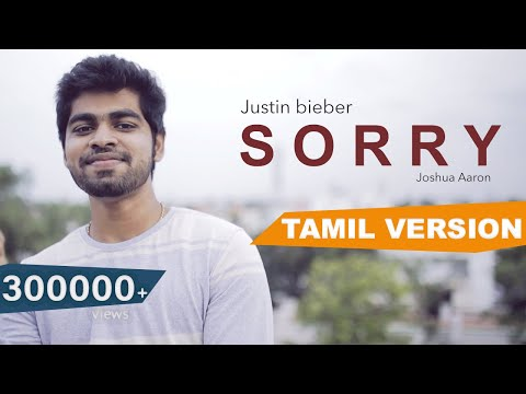 Justin Bieber - Sorry (Tamil Version)   Kalyaana Vayasu (CoCo)   Joshua Aaron