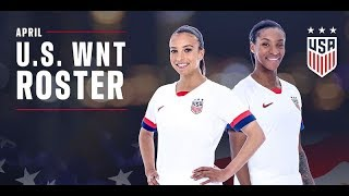 USWNT Roster for April Friendlies and Q&A w/ Jill Ellis