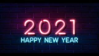 HAPPY NEW YEAR 2021 WhatsApp status HAPPY NEW YEAR 2021