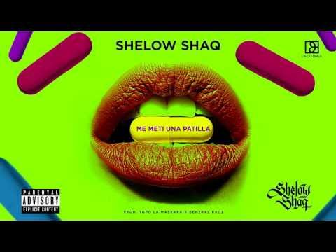 Shelow Shaq - Me Meti Una Patilla - Prod Topo La Maskara