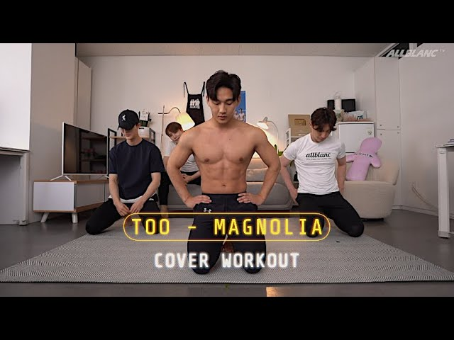 TOO(티오오) -  Magnolia(매그놀리아) K-POP SONG TABATA for 6 PACK ABS