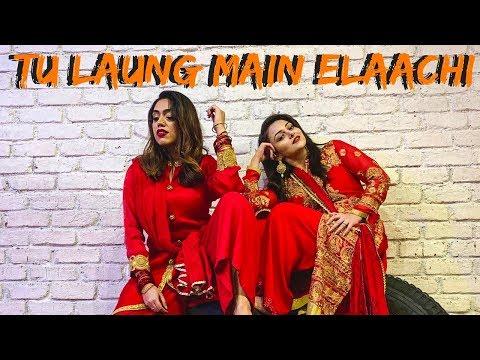 Lagu Video Tu Laung Main Elaachi - Luka Chuppi   Wedding Dance   Anrene Lynnie Rodrigues Ft. Nehalaxmi Iyer Terbaru