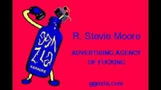 ggnzla KARAOKE 135, R. Stevie Moore - ADVERTISING AGENCY OF FUCKING