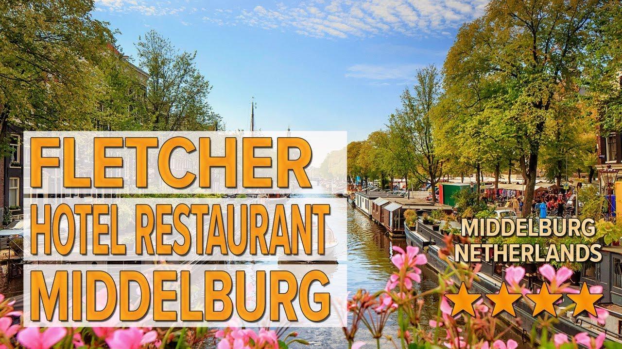 Fletcher Hotel Restaurant Middelburg Hotel Review Hotels In Middelburg Netherlands Hotels
