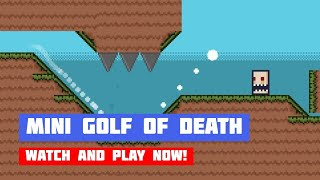 Mini Golf of Death · Game · Gameplay