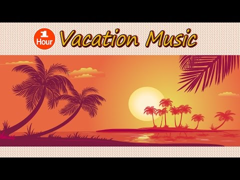 ★1 Hour★Vacation Relax Music: Light Jazz & Bossa Nova by Guitar, Flute, Drum-Jazz Instrumental Music