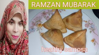 Healthy samosa Recipe for Weight loss Ramzan special