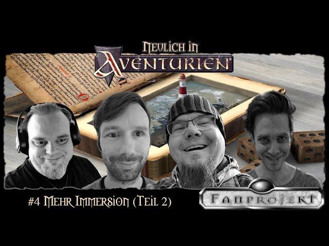 Neulich in Aventurien #4 - Mehr Immersion (Teil 2)