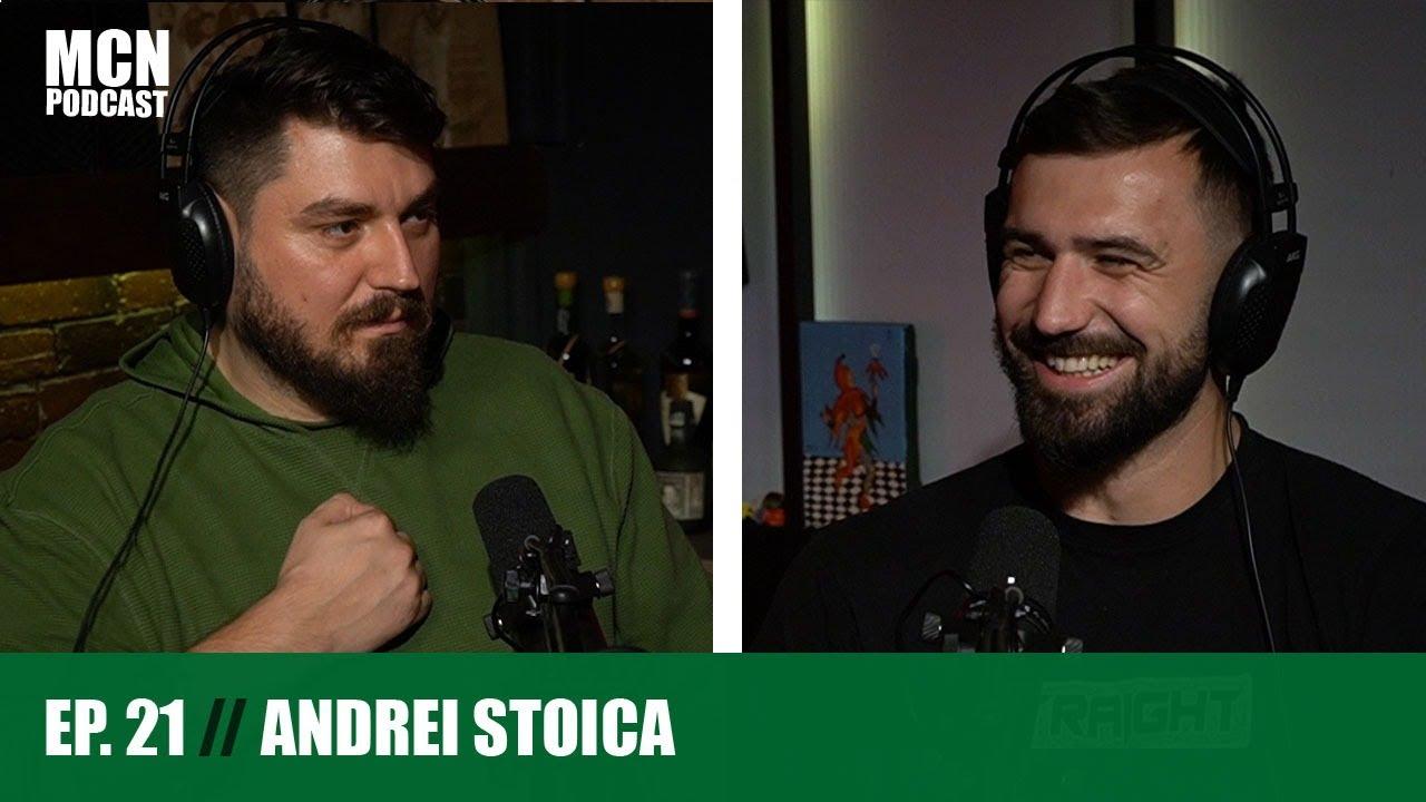 "M.C.N. Podcast 21   Andrei Stoica: ""Frica e constructivă"""