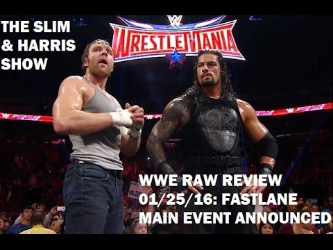 WWE RAW Review 01/25/16: Fastlane Main Event Announced ...